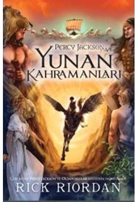 Percy Jackson Ve Yunan Kahramanları - Rick Riordan