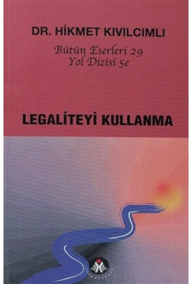 Legaliteyi Kullanma - Yol Dizisi 5e