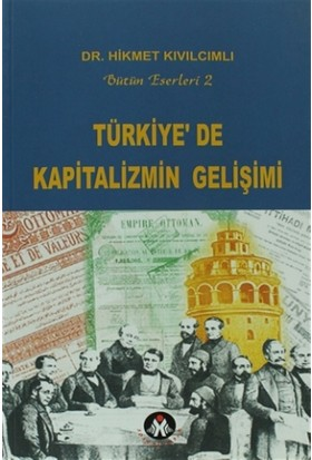 Türkiye'de Kapitalizmin Gelişimi