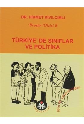 Türkiye'de Sınıflar ve Politika - Hikmet Kıvılcımlı