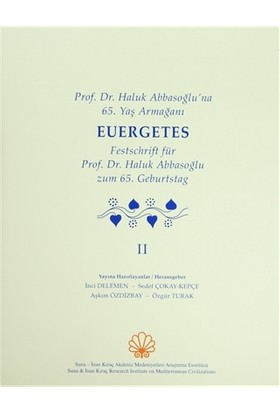 Prof. Dr. Haluk Abbasoğlu'na 65. Yaş Armağanı Euergetes (2. Cilt Takım)