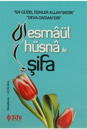 Esmaül Hüsna ile Şifa - Ali Kara