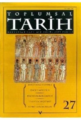 Toplumsal Tarih Dergisi Sayı: 27