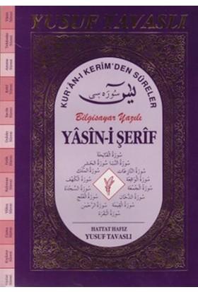 Yasin-i Şerif Kur'an-ı Kerim'den Süreler (Fihristli - Büyük Boy) D56 Bilgisayar Yazılı (D56)