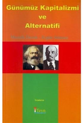 Günümüz Kapitalizmi ve Alternatifi