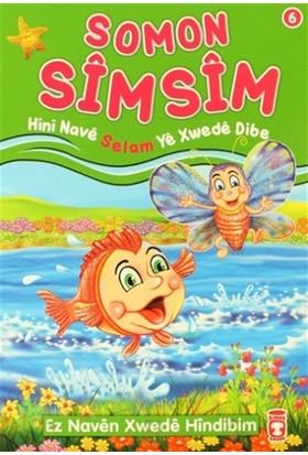 Somon Simsim - Hini Nave Selam Ye Xwede Dibe - Nur Kutlu