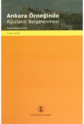 Ankara Örneğinde Ağızların Belgelenmesi