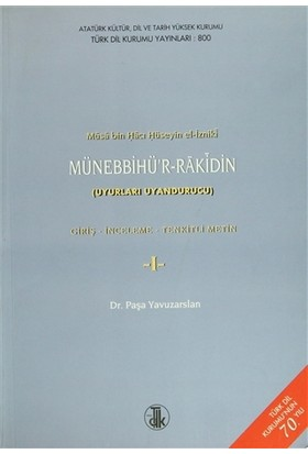 Musa Bin Hacı Hüseyin El-İzniki Münebbihü'r-Rakin Giriş, İnceleme, Tenkitli Metin (2 Cilt Takım)