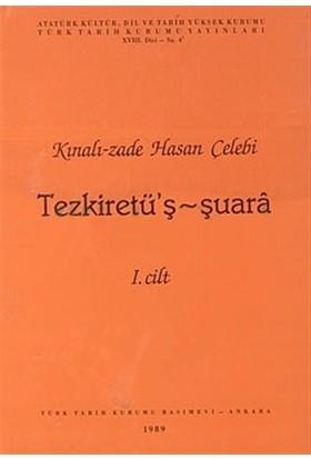 Kınalı-zade Hasan Çelebi - Tezkiretü'ş - Şuara 1. Cilt