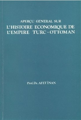 L'Histoire Economique de L'Empire Turc-Ottoman