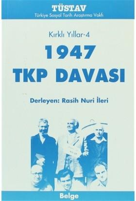 1947 TKP Davası Kırklı Yıllar-4