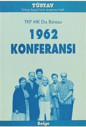 1962 Konferansı TKP MK Dış Bürosu