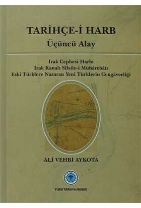 Tarihçe-i Harb - Üçüncü Alay