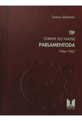 TİP (Türkiye İşçi Partisi) Parlamentoda 2. Cilt