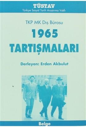 TKP MK Dış Bürosu 1965 Tartışmaları