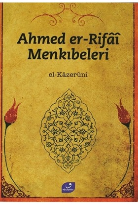 Ahmed Er Rifai Menkıbeleri - El Kazeruni