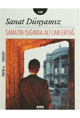 Sanat Dünyamız Üç Aylık Kültür ve Sanat Dergisi Sayı: 119