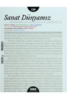 Sanat Dünyamız İki Aylık Kültür ve Sanat Dergisi Sayı: 129