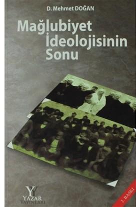 Mağlubiyet İdeolojisinin Sonu