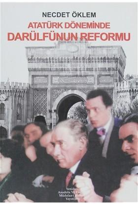 Atatürk Döneminde Darülfünun Reformu
