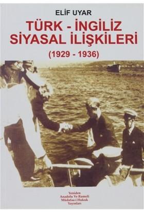 Türk - İngiliz Siyasal İlişkileri