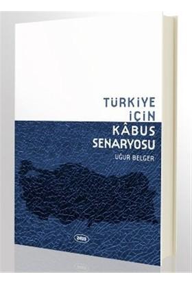 Türkiye İçin Kabus Senaryosu
