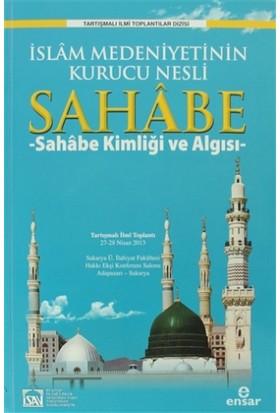 İslam Medeniyetinin Kurucu Nesli Sahabe