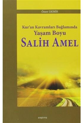 Kur'an Kavramları Bağlamında Yaşam Boyu Salih Amel