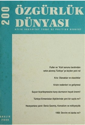 Özgürlük Dünyası Aylık Sosyalist Teori ve Politika Dergisi Sayı : 200 - Aralık 2008