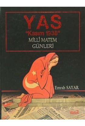"""Yas """"Kasım 1938"""""""