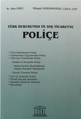 Türk Hukukunda ve Dış Ticarette Poliçe