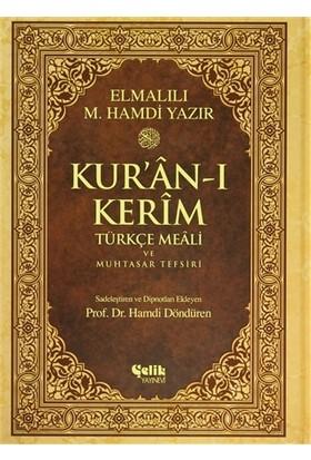 Kur'an-ı Kerîm Türkçe Meali ve Muhtasar Tefsiri (Rahle Boy) - Elmalılı Muhammed Hamdi Yazır