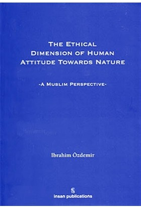 The Ethical Dimension Of Human Attitude Towards Nature