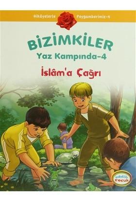 Bizimkiler Yaz Kampında 4 - İslam'a Çağrı
