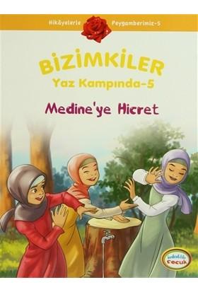 Bizimkiler Yaz Kampında 5 - Medine'ye Hicret