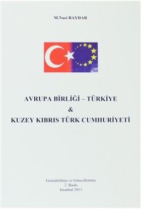 Avrupa Birliği - Türkiye ve Kuzey Kıbrıs Türk Cumhuriyeti