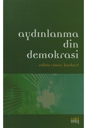 Aydınlanma Din Demokrasi