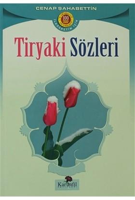 Tiryaki Sözleri - Cenap Şahabettin