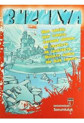 Buzulya Sorumluluk