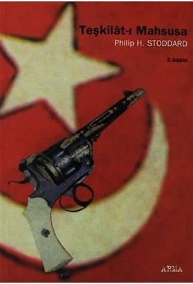 Teşkilat-ı Mahsusa - Philip H. Stoddard