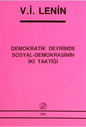 Demokratik Devrimde Sosyal-Demokrasinin İki Taktiği