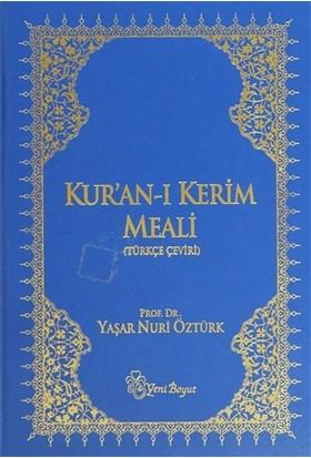 Kur'an-ı Kerim Meali (Rahle Boy) - Yaşar Nuri Öztürk