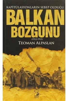 Kapitülasyonların Sebep Olduğu Balkan Bozgunu