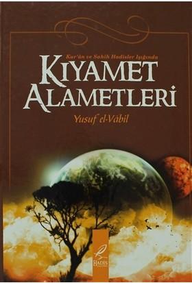 Kur'an ve Sahih Hadisler Işıgında Kıyamet Alametleri - Yusuf El-Vabil