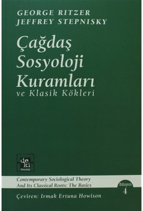 Çağdaş Sosyoloji Kuramları ve Klasik Kökleri - George Ritzer