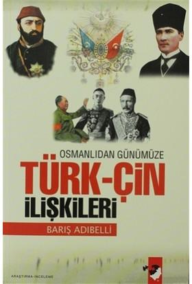 Osmanlıdan Günümüze Türk-Çin İlişkileri