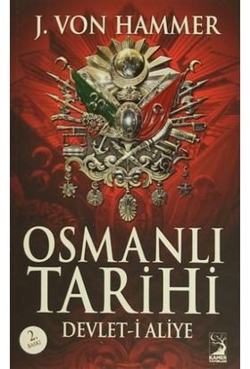 Osmanlı Tarihi - J. Von Hammer