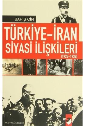 Türkiye-İran Siyasi İlişkileri (1923 1938)