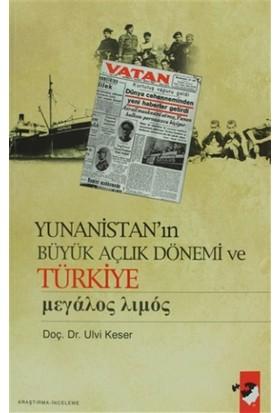 Yunanistan'ın Büyük Açlık Dönemi ve Türkiye