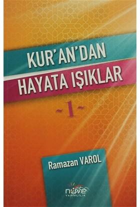 Kur'an'dan Hayata Işıklar 1